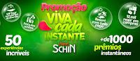 Promoção Viva cada instante Schin vivacadainstante.com.br