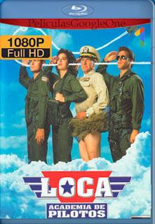 Loca Academia De Pilotos [1991] [1080p BRrip] [Latino-Inglés] [LaPipiotaHD]