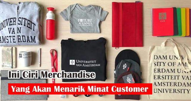 Ciri Merchandise Yang Akan Menarik Minat Customer