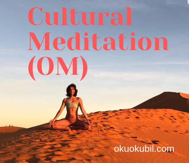 Kültürel Meditasyon ( OM )