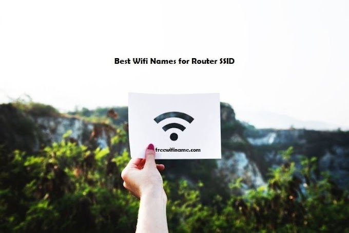 100+ Best Wifi Names For your Router & Network SSID