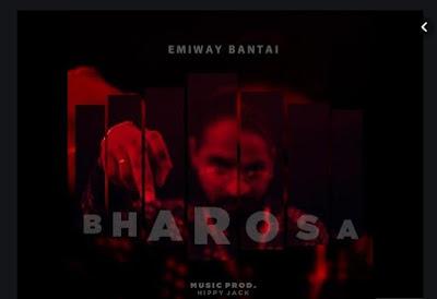 EMIWAY LYRICS- BHAROSA LYRICS
