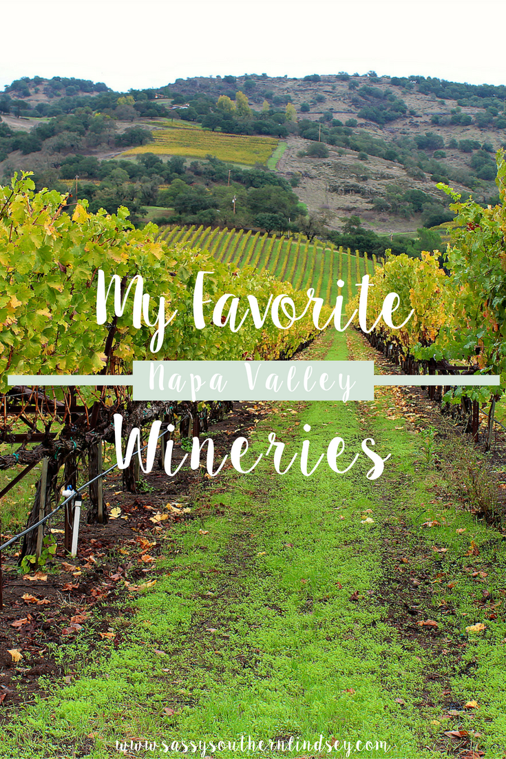 My Favorite Napa Valley Wineries