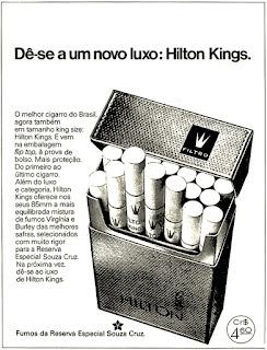 propaganda cigarros Hilton Kings - 1975, propaganda cigarros anos 70.  propaganda anos 70. história decada de 70; reclame anos 70.  Brazil in the 70s; Oswaldo Hernandez;