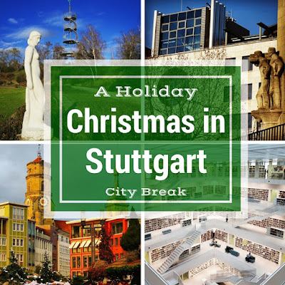 Christmas in Stuttgart - Celebrating the holidays German-style