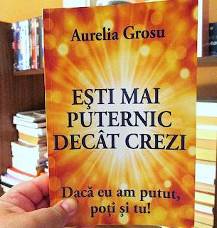 Esti mai puternic decat crezi, de Aurelia Grosu. Recenzie
