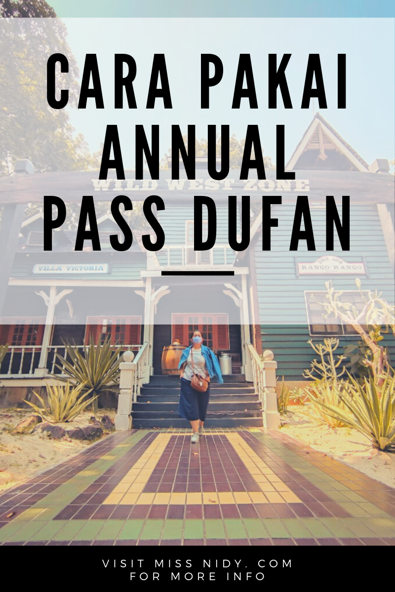 cara pakai annual pass dufan