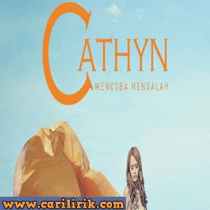 Cathyn - Mencoba Mengalah