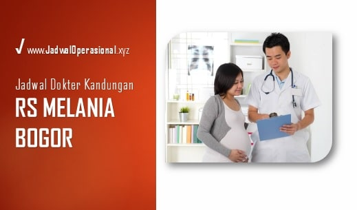 Jadwal Dokter Kandungan RS Melania Bogor