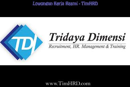 Lowongan Kerja Resmi PT. Tridaya Dimensi Indonesia