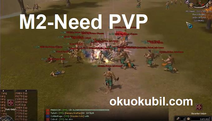 M2-Need PVP 6 Özellik Yeni Hile İndir