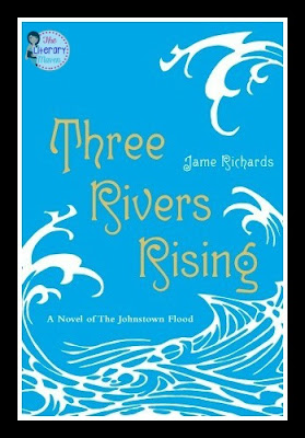 In Three Rivers Rising by Jame Richards, Celestia is vacationing with her socialite family when she meets and falls in love with Peter, a young man working at the hotel as a way out of the coal mines. Their forbidden love is tested and social status matters little when the Johnstown Flood occurs. Read on for more of my review and ideas for classroom use.