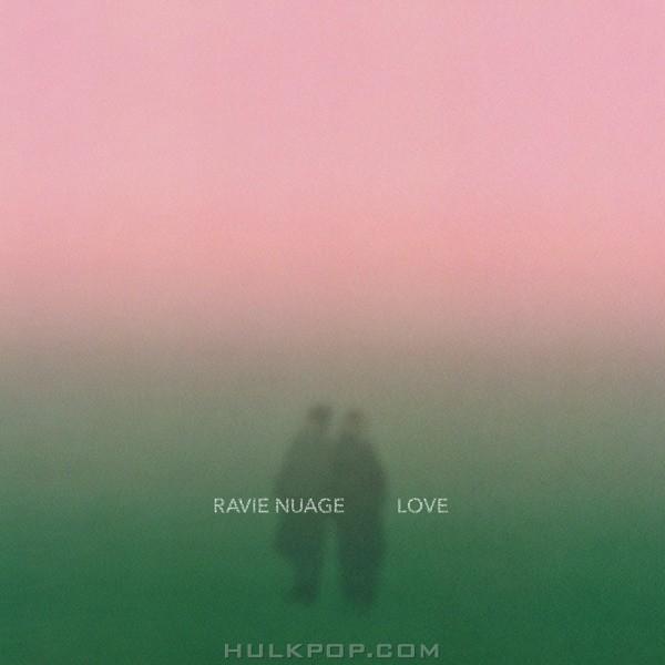 Ravie Nuage – Love – Single