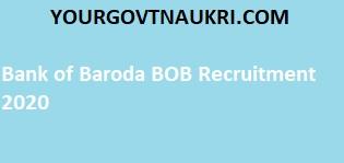 Bank of Baroda BOB Recruitment 2020