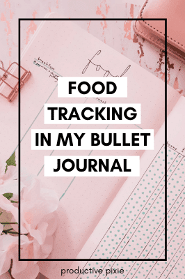 Food Tracking in My Bullet Journal