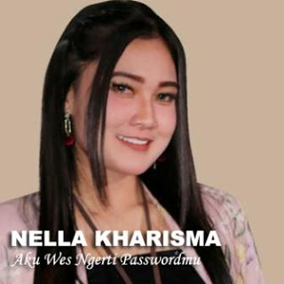 Download Songs Nella Kharisma - Aku Wes Ngerti Passwordmu