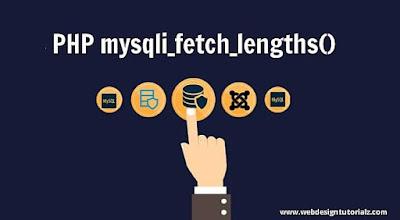 PHP mysqli_fetch_lengths() Function