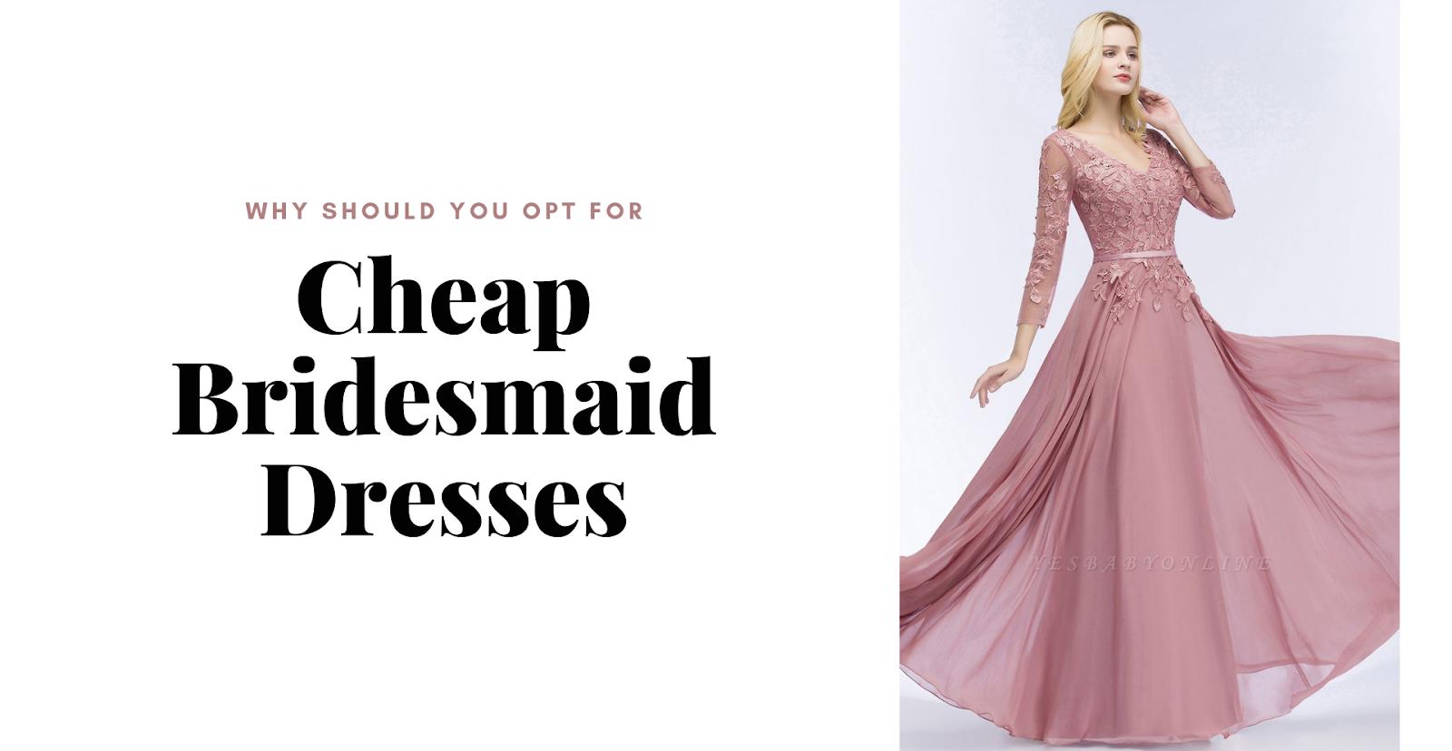 cheap bridesmaid dresses