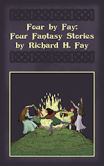 FOUR BY FAY: FOUR FANTASY STORIES BY RICHARD H. FAY