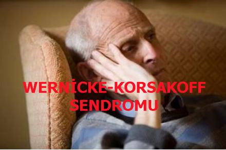 WERNİCKE-KORSAKOFF SENDROMU