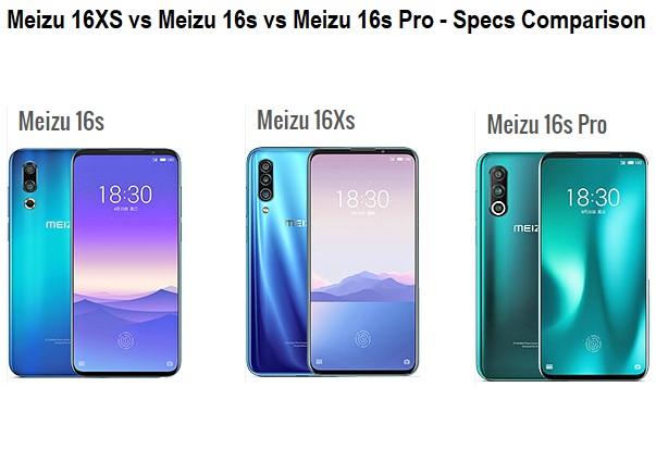 Meizu 16XS vs Meizu 16S vs Meizu 16S Pro