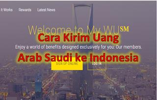 Cara Kirim Uang dari Arab Saudi ke Indonesia via Western Union