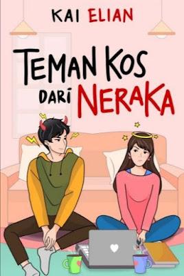 Novel Teman Kos Dari Neraka Karya Kai Elian Full Episode