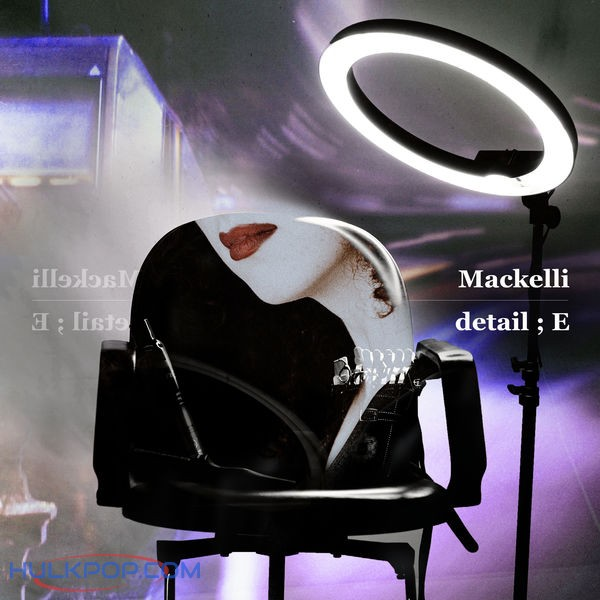 Mackelli – (detail;E) – EP