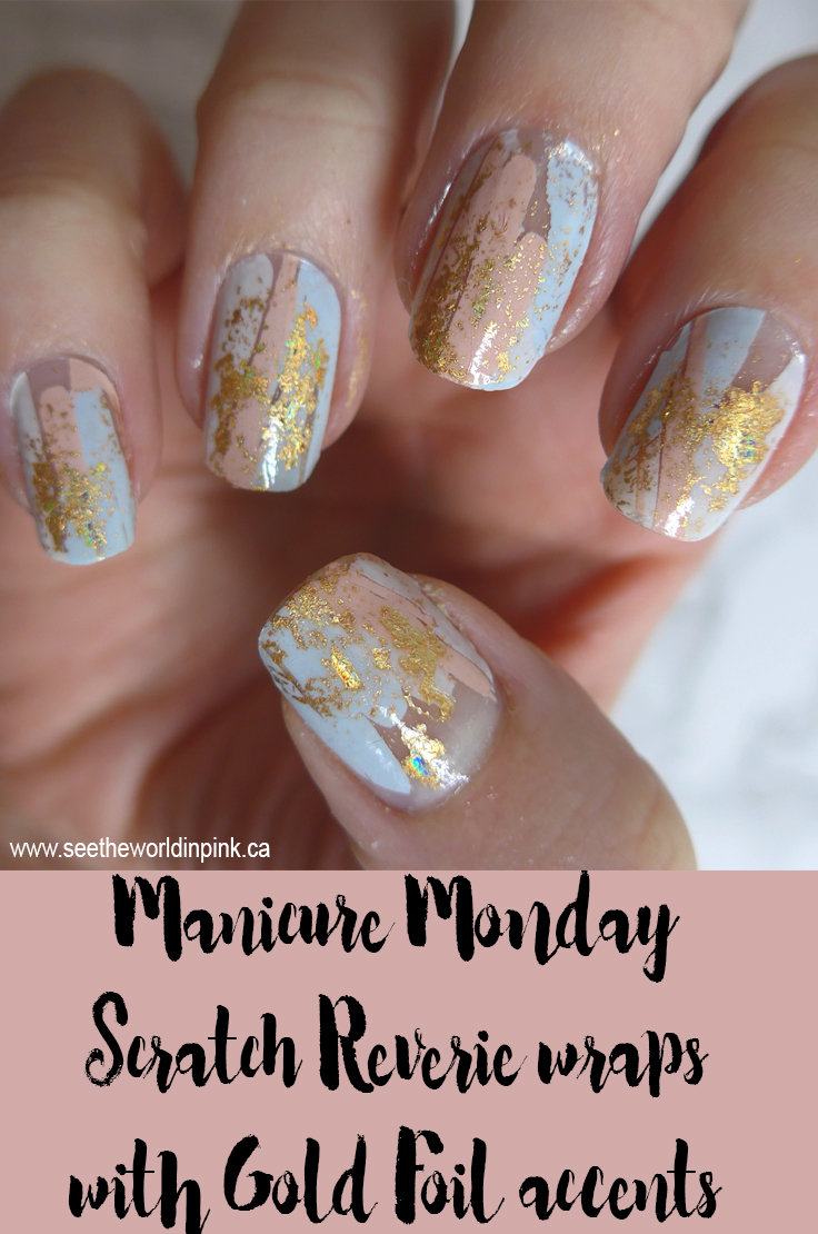 Manicure Monday - Scratch Reverie Wraps with Gold Foil Accents