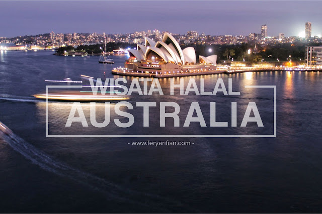 Wisata Halal Tour Australia - Cheria Halal Holiday