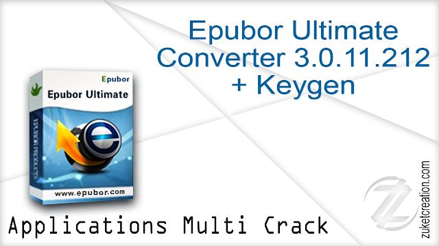 Epubor Ultimate Converter 3.0.11.212 + Keygen