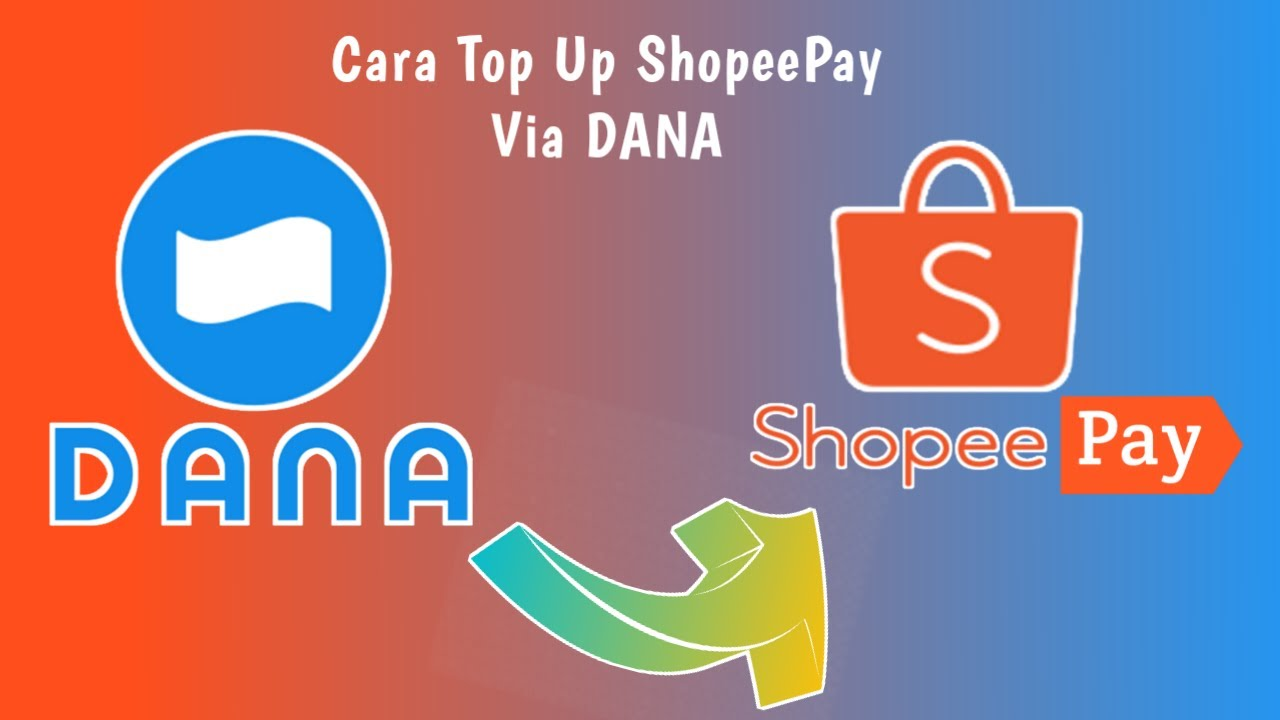 Cara Top Up ShopeePay Lewat Aplikasi DANA
