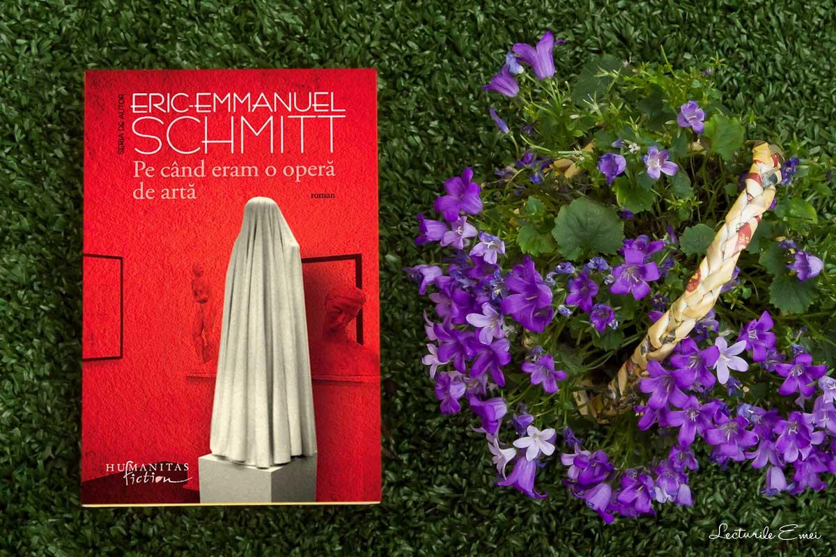 recenzie carte Pe când eram o operă de artă, de Eric-Emmanuel Schmitt
