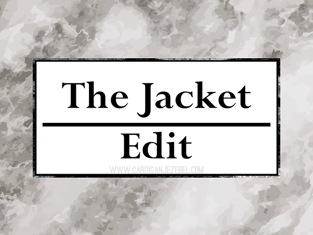 The Jacket Edit || Blogtober 2016