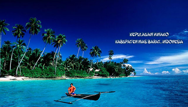 Kepulauan Hinako, Surga Tersembunyi Di Ujung Barat Indonesia