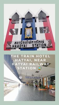 The Train Hotel, Hatyai Thailand dekat nak akses keretapi!