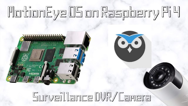 MotionEye OS on Raspberry pi 4 - a light weight cam streaming server