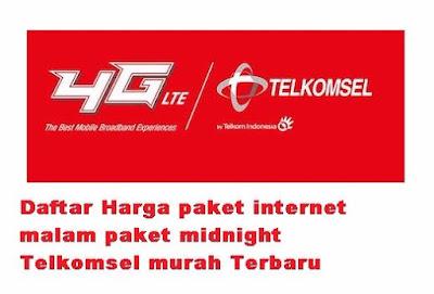 Daftar-Harga-paket-internet-malam-paket-midnight-Telkomsel-murah-Terbaru