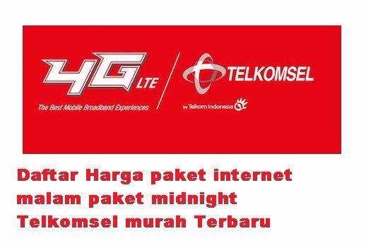 Daftar Harga Terbaru Paket Internet Malam Paket Midnight Telkomsel Sangat Murah