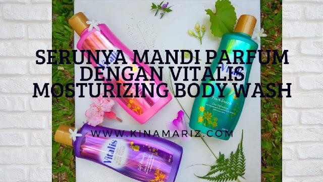Di Rumah Aja? Yuk Mandi Parfum dengan Vitalis Perfumed Moisturizing Body Wash