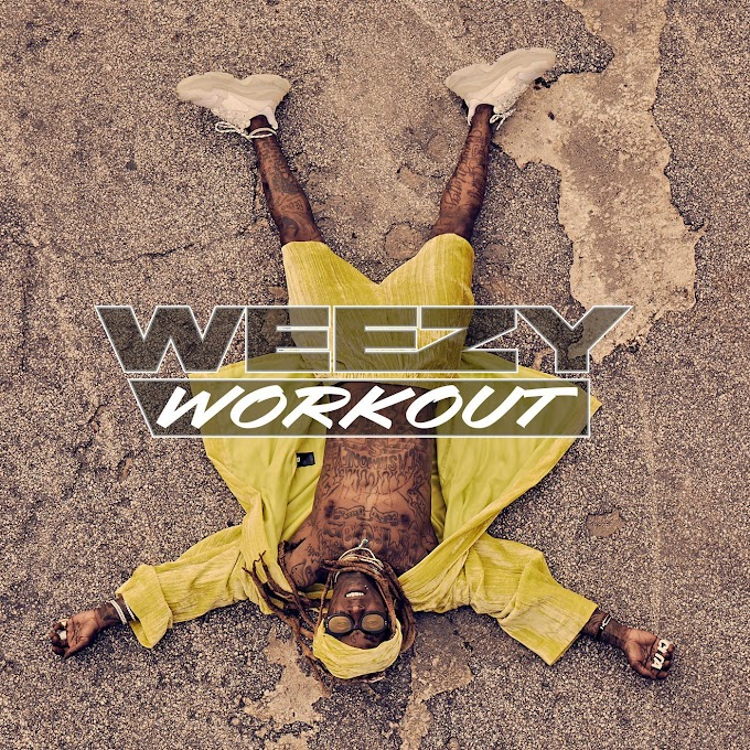 "DOWNLOAD LIL WAYNE'S NEW E.P ""WEEZY WORK OUT"" NOW FOR FREE ALL TRACKS."""
