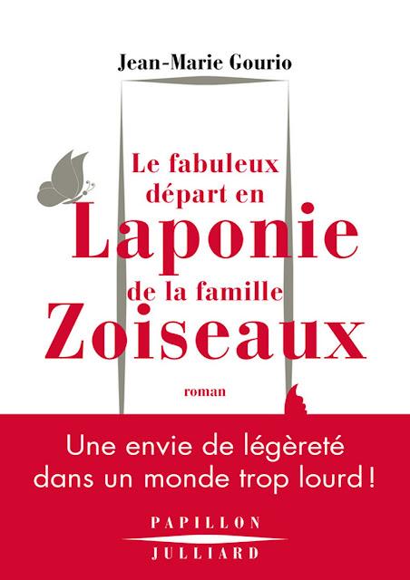 Roman: Le fabuleux départ en Laponie de la famille Zoiseaux de Jean-Marie Gourio PDF Gratuit