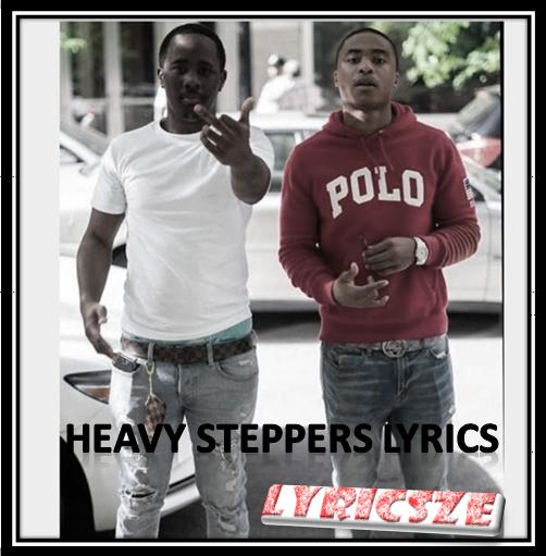 Heavy Steppers Lyrics