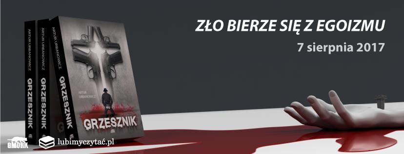 Grzesznik, książka, Artur Urbanowicz, Wydawnictwo Gmork, recenzja