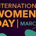 INT'L WOMEN'S DAY: MUST FOR ALL WOMEN