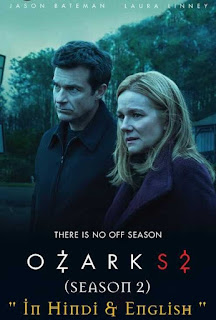 Download Ozark Season 2 Complete Hindi Dual Audio 720p HDRip