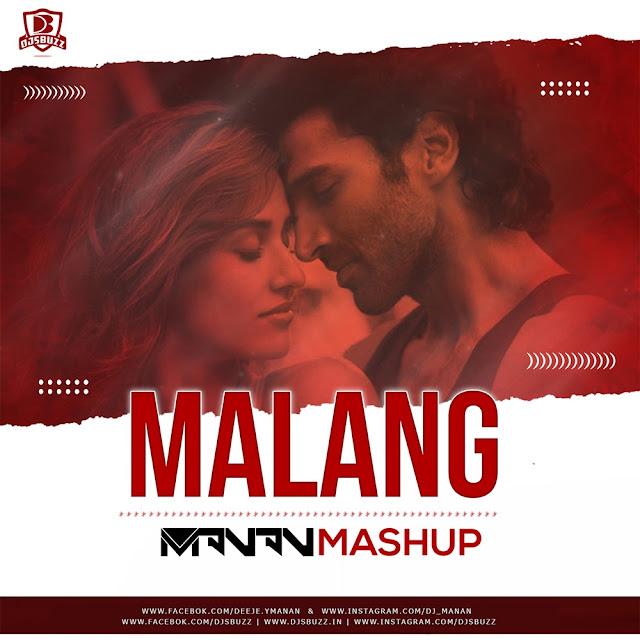 Malang Mashup – DJ MANAN