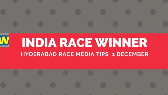 Hyderabad Race Media Tips  1 December