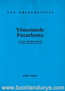 Selime Sezgin - Yönetimde Pazarlama  (Cep Üniversitesi Dizisi - 39)