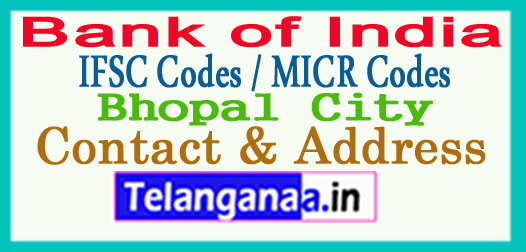 Bank of India IFSC Codes MICR Codes in Bhopal City